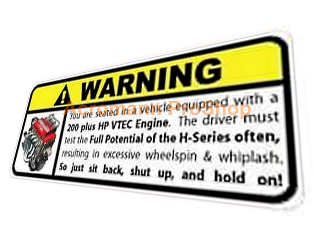 vtec Funny Warning 5inch Decal (Style#1) x 1 pc