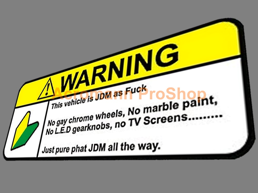 JDM as F*ck Funny Warning 5inch Decal (Style#1) x 1 pc