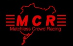 MCR (Matchless Crowd Racing)